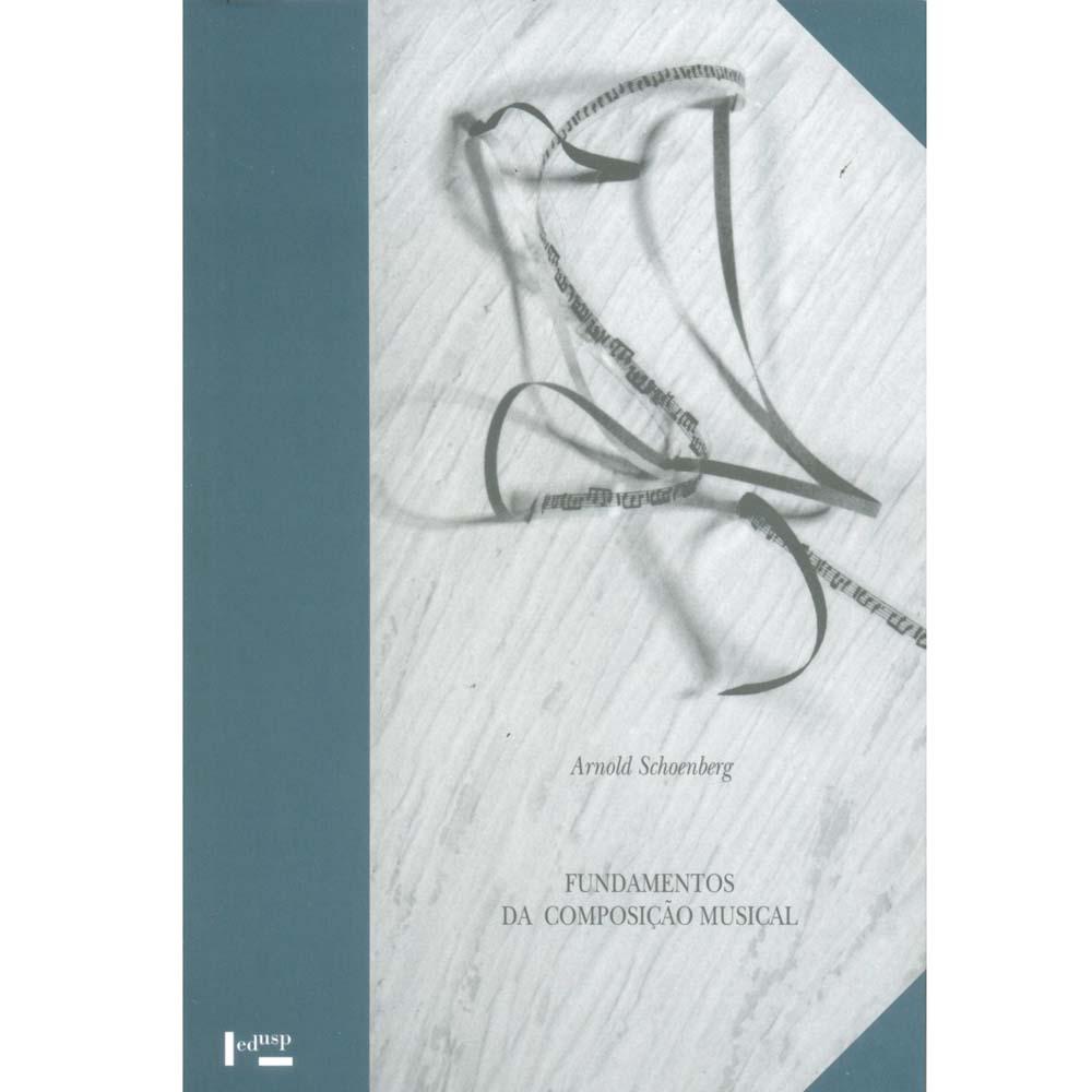 Fundamentos da Composição Musical - Arnold Schönberg