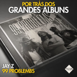 mixagem-99-problems-jay-z