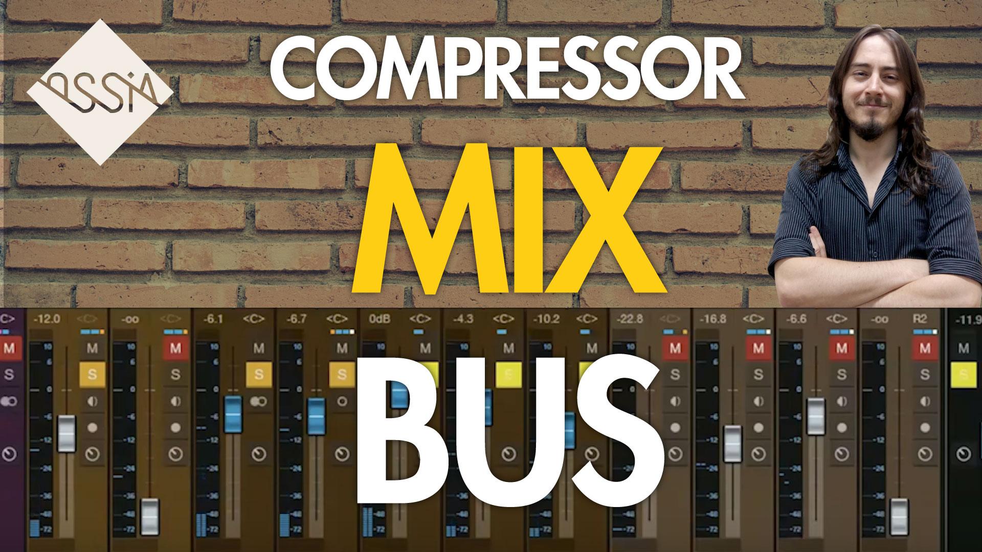 "Compressor de Mix Bus ou ""Main Out"""