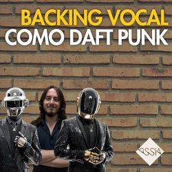 como-fazer-backing-vocal-como-daft-punk