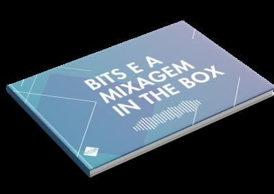 eBook: Bits e a Mixagem In The Box