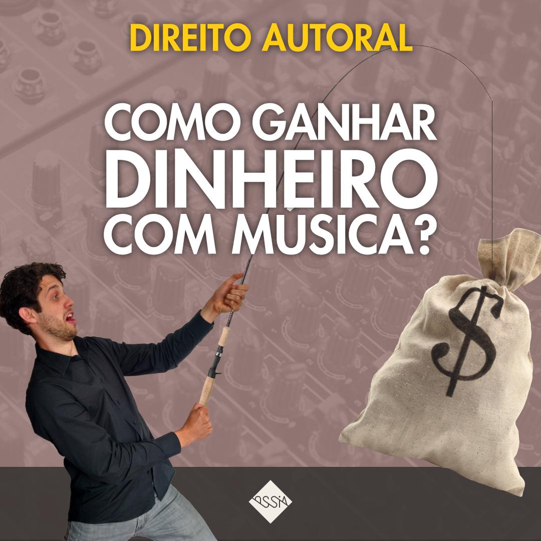 Como Ganhar Dinheiro com Música – Saiba por onde começar!