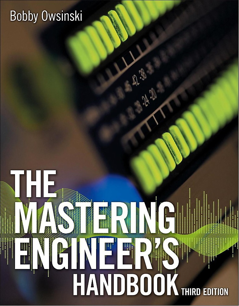 The Mastering Engineer Handbook - Bob Ownsinski