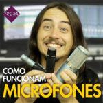 Como Funciona o Microfone