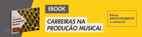 CARREIRAS-NA-PRODUÇÃO-MUSICAL
