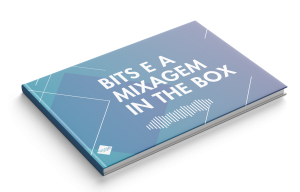 bits-mixagem-in-the-box