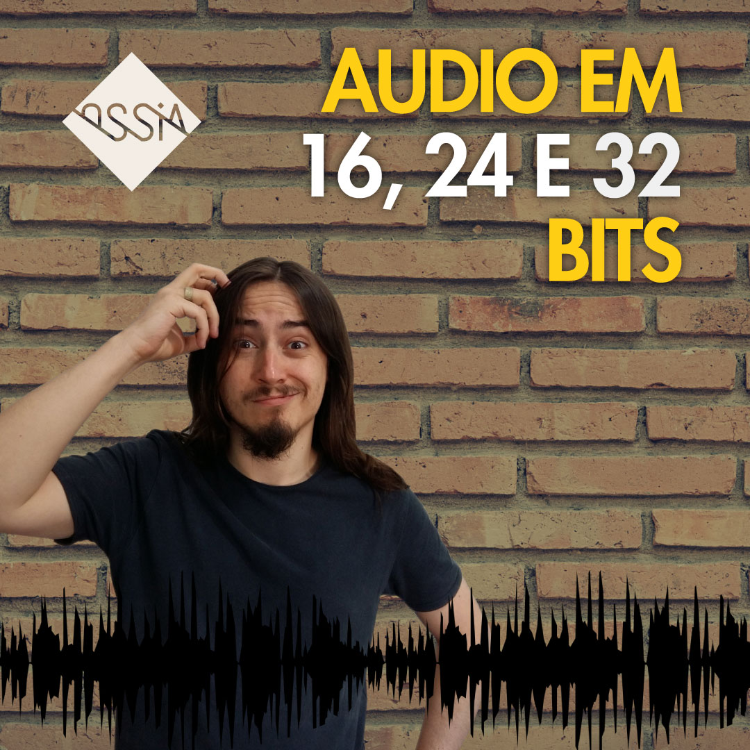 Áudio em 16, 24 e 32 bits: Como isso afeta sua Mixagem