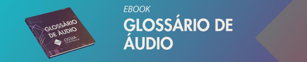 Glossário de áudio
